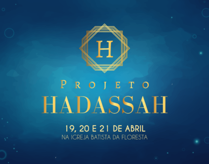 CONGRESSO DE MULHERES - PROJETO HADASSAH